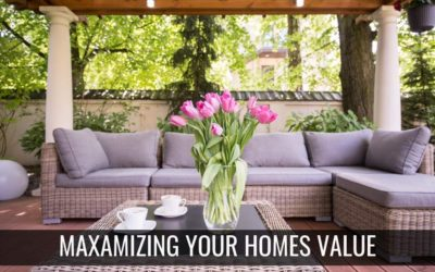 Maximizing Your Home Value